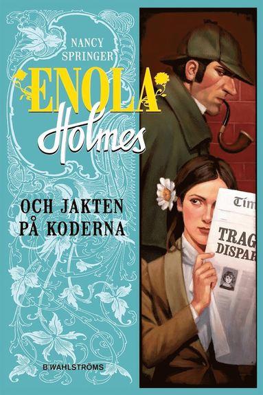 bokomslag Enola Holmes och kidnappningsmysteriet