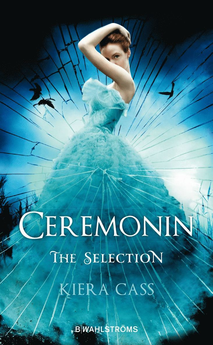 Ceremonin : The Selection 1
