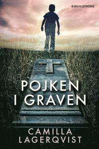 bokomslag Pojken i graven