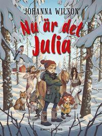 bokomslag Nu är det Julia
