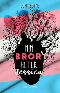 bokomslag Min bror heter Jessica