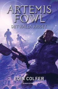 bokomslag Artemis Fowl - Det kalla kriget