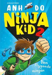 bokomslag Den flygande ninjan