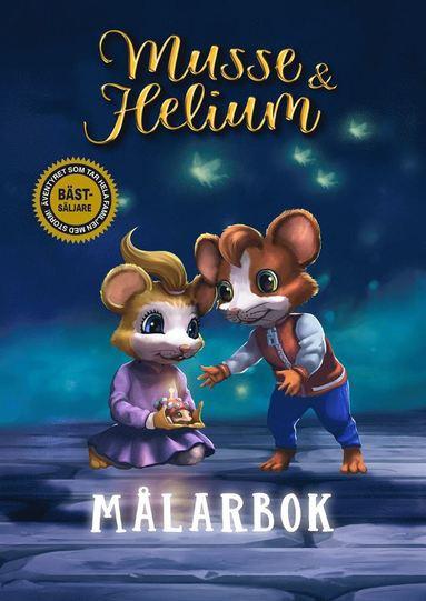 bokomslag Musse & Helium Målarbok