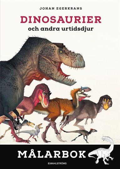 bokomslag Dinosaurier och andra urtidsdjur. Målarbok