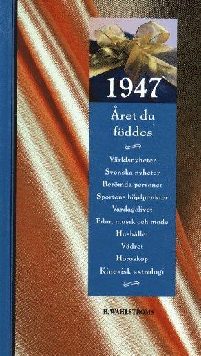 bokomslag Året du föddes 1947