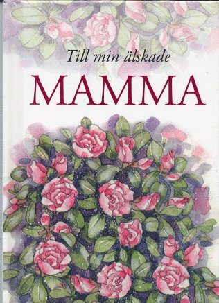 bokomslag Till min älskade mamma