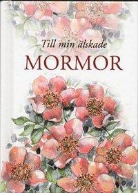 bokomslag Till min älskade mormor