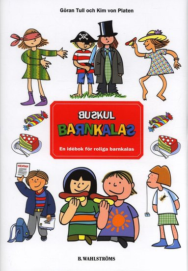 bokomslag Buskul barnkalas : en idébok för roliga barnkalas