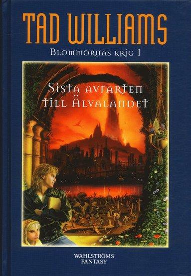 bokomslag Sista avfarten till Älvalandet