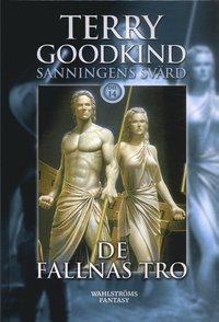 bokomslag De fallnas tro (Sanningens svärd 14)