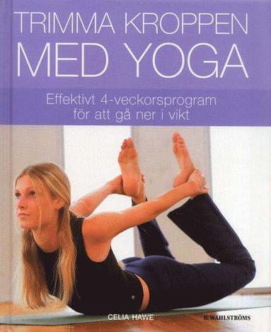 bokomslag Trimma kroppen med yoga