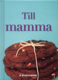 bokomslag Till mamma