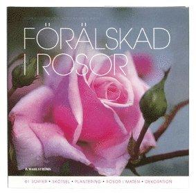 bokomslag Förälskad i rosor