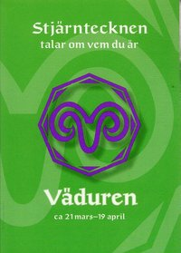 Väduren. Ca 21 mars - 19 april