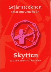 bokomslag Skytten. Ca 22 november - 21 december