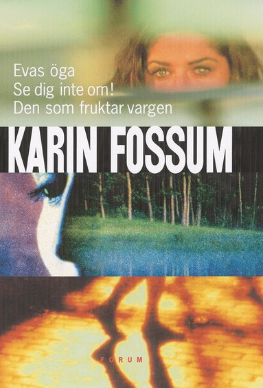 bokomslag Evas öga, Se dig inte om!, Den som fruktar vargen