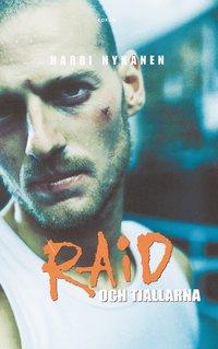 bokomslag Raid och tjallarna
