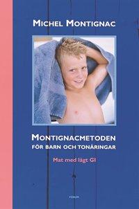bokomslag Montignacmetoden för barn och tonåringar