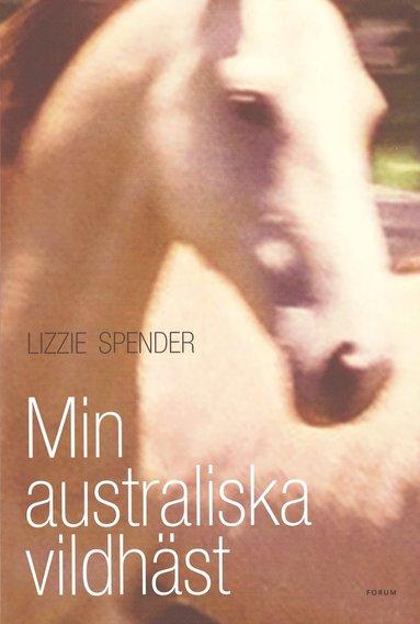 bokomslag Min australiska vildhäst