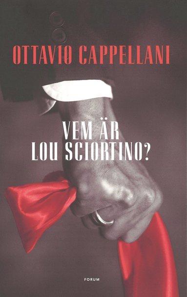 bokomslag Vem är Lou Sciortino?