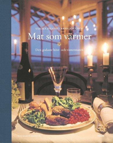 bokomslag Mat som värmer - Den godaste höst- och vintermaten
