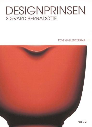 bokomslag Designprinsen Sigvard Bernadotte