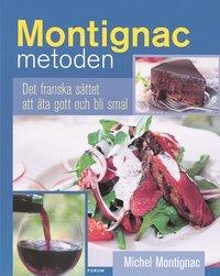 bokomslag Montignacmetoden : det franska sättet att äta gott och bli smal