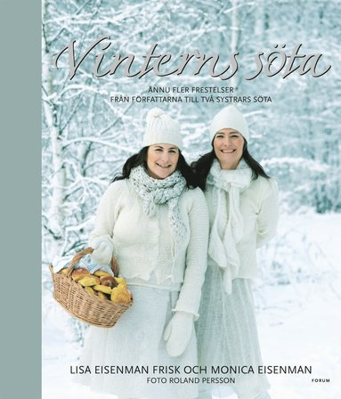 bokomslag Vinterns söta : ännu fler frestelser från författarna till Två systrars söta