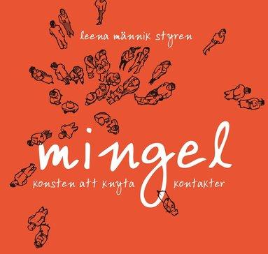 bokomslag Mingel - Konsten att knyta kontakter