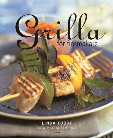 bokomslag Grilla för finsmakare