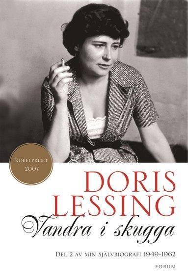bokomslag Vandra i skugga : Del 2 av min självbiografi 1949-1962