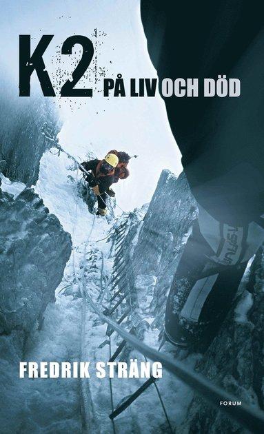 bokomslag K2 : på liv och död