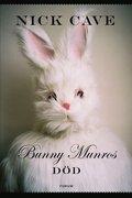 bokomslag Bunny Munros död
