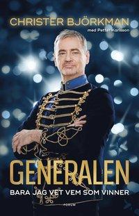 bokomslag Generalen : bara jag vet vem som vinner