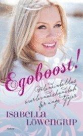 bokomslag Egoboost! : Blondinbellas överlevnadsguide för unga tjejer