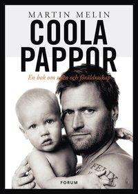 bokomslag Coola pappor : en bok om män och föräldraskap