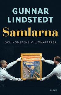 bokomslag Samlarna och konstens miljonaffärer