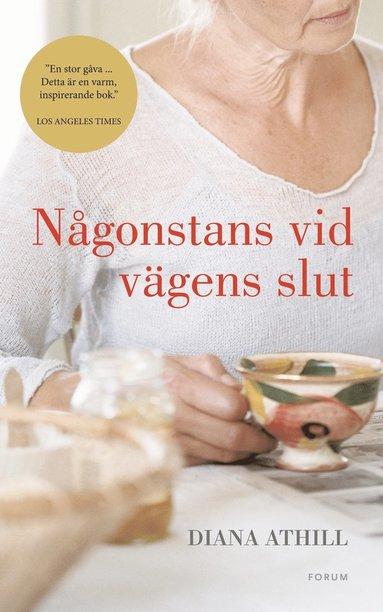 bokomslag Någonstans vid vägens slut : tankar om den fjärde åldern