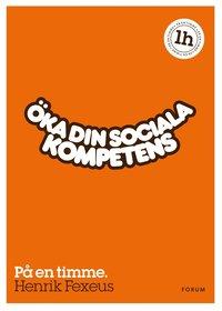 bokomslag Öka din sociala kompetens : på en timme