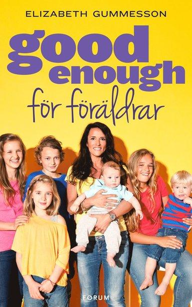 bokomslag Good enough för föräldrar