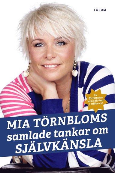 bokomslag Mia Törnbloms samlade tankar om självkänsla