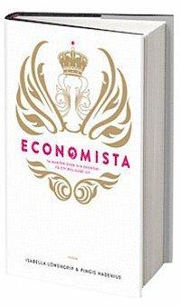 bokomslag Economista : ta makten över din ekonomi och få ett roligare liv