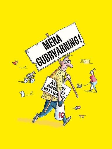 bokomslag Mera gubbvarning! : äldre, argare, bittrare