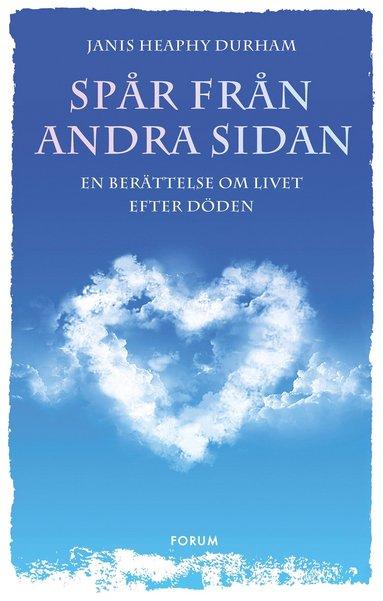 bokomslag Spår från andra sidan : en berättelse om livet efter döden