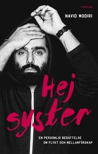 bokomslag Hej syster : en personlig berättelse om flykt och mellanförskap