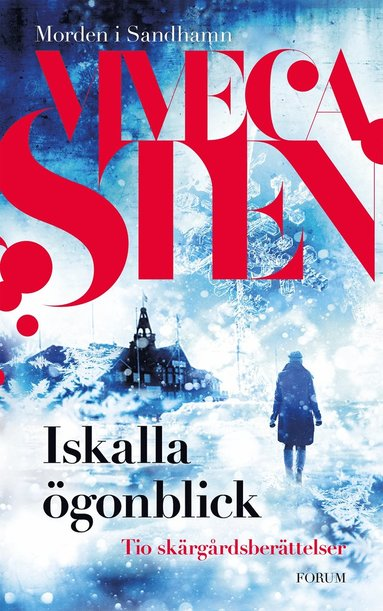 bokomslag Iskalla ögonblick : tio skärgårdsberättelser