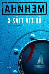 bokomslag X sätt att dö