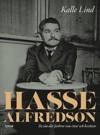 bokomslag Hasse Alfredson : en sån där farbror som ritar och berättar