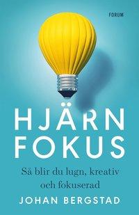 bokomslag Hjärnfokus : så blir du lugn, kreativ och fokuserad